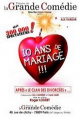 10 ANS DE MARIAGE (Le Palace)
