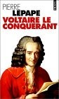 Voltaire le conquérant
