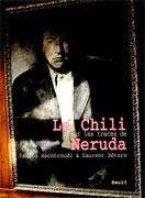 Le Chili de Neruda