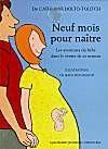 Neuf mois pour naître