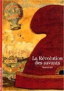 La révolution des savants