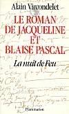 Le Roman de Jacqueline et Blaise Pascal