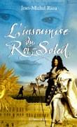 L'Insoumise du Roi Soleil