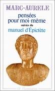 Pensées pour moi-même suivies du Manuel d'Epictète