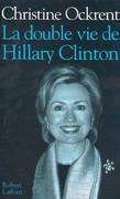 La double vie de Hillary Clinton