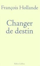 Changer de destin
