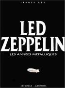 Led Zeppelin, les années métalliques