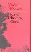 Tolstoï, Tchekhov, Gorki