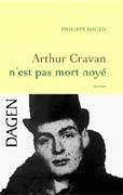 Arthur Cravan n'est pas mort noyé