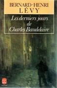 Les Derniers Jours de Charles Baudelaire