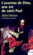 L'Avorton de Dieu, une vie de saint Paul