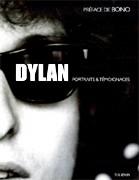 Dylan, portraits & témoignages