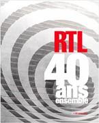 RTL, 40 ans ensemble