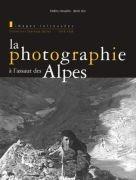 La Photographie à l'assaut des Alpes
