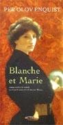 Blanche et Marie