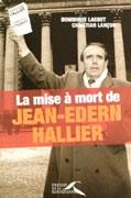 La mise à mort de Jean-Edern Hallier