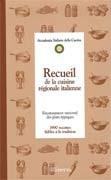 Recueil de la Cuisine régionale italienne