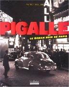 Pigalle, le roman noir de Paris