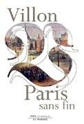 Villon Paris sans fin