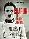 Chaplin, la grande histoire