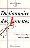 Dictionnaire des lunettes