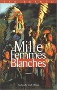 Milles femmes blanches