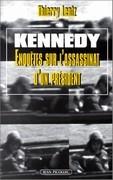 Kennedy : enquête sur l'assassinat d'un président