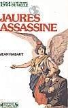 1914, Jean Jaurès assassiné