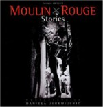 Moulin Rouge stories