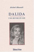 Dalida. Une oeuvre en soi