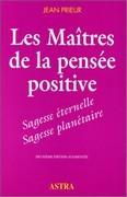 Les maîtres de la pensée positive