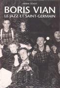 Boris Vian, le jazz et Saint-Germain