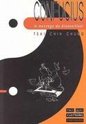 Confucius, le message du bienveillant