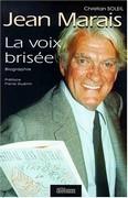 Jean Marais : la voix brisée
