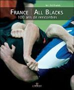France-All Blacks, 100 ans de rencontres