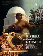 Les Riviera de Charles Garnier et Gustave Eiffel