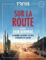 Sur la route, d'après Jack Kerouac. Hors série Trois couleurs/Mk2