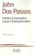 Lettres à Germaine Lucas Champonnière