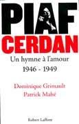 Piaf-Cerdan, un hymne à l'amour