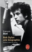 Bob Dylan, une biographie