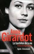 Annie Girardot, Le tourbillon de la vie