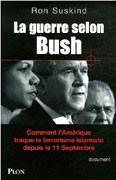 La Guerre selon Bush