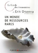Un monde de ressources rares