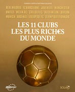 Les 11 Clubs les plus riches du monde
