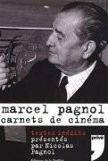 Marcel Pagnol - carnets de cinéma