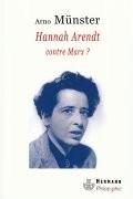 Hannah Arendt contre Marx ?
