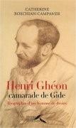 Henri Ghéon, camarade de Gide