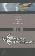 La Brigade chimérique - Tome 3