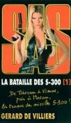 SAS - La bataille des S.300
