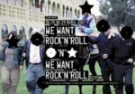 We want rock'n'roll